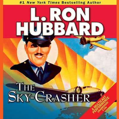 The Sky-Crasher by L. Ron Hubbard audiobook