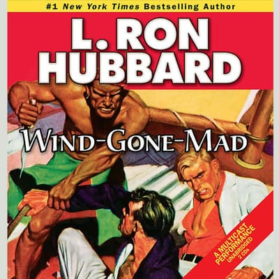 Wind-Gone-Mad by L. Ron Hubbard audiobook