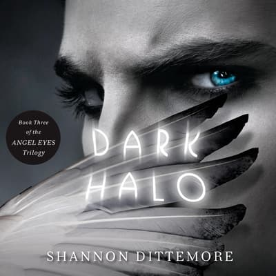 Dark Halo by Shannon Dittemore audiobook