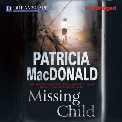 Missing Child by Patricia MacDonald audiobook