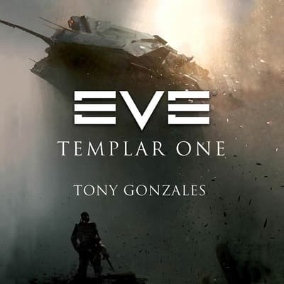 EVE: Templar One by Tony Gonzales audiobook