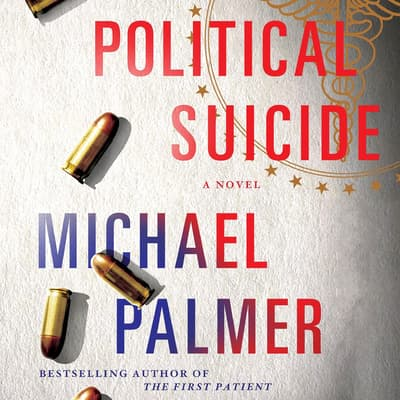 Political Suicide by Michael Palmer audiobook
