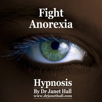 Fight Anorexia by Janet Hall audiobook