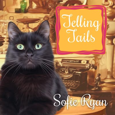 Telling Tails by Sofie Ryan audiobook