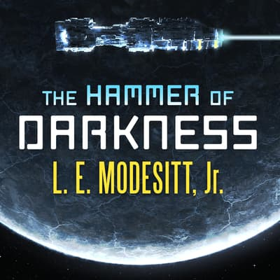 The Hammer of Darkness by L. E. Modesitt audiobook