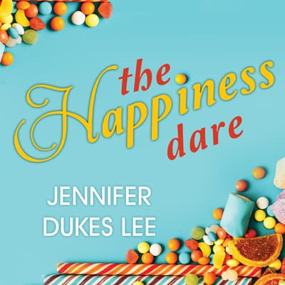 The Happiness Dare by Jennifer Dukes Lee audiobook