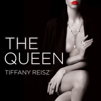 The Queen by Tiffany Reisz audiobook