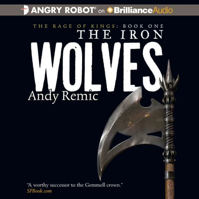 The Iron Wolves by Andy Remic audiobook