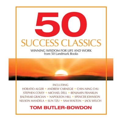 50 Success Classics by Tom Butler-Bowdon audiobook