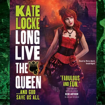 Long Live the Queen by Kate Locke audiobook