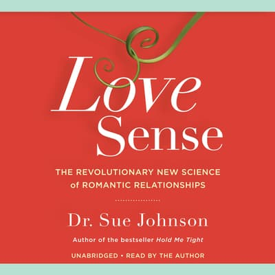 Love Sense by Sue Johnson audiobook