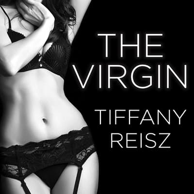 The Virgin by Tiffany Reisz audiobook
