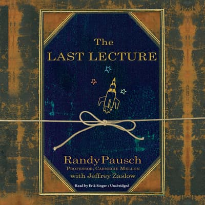 The Last Lecture by Randy Pausch audiobook