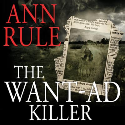 The Want-Ad Killer by Ann Rule audiobook