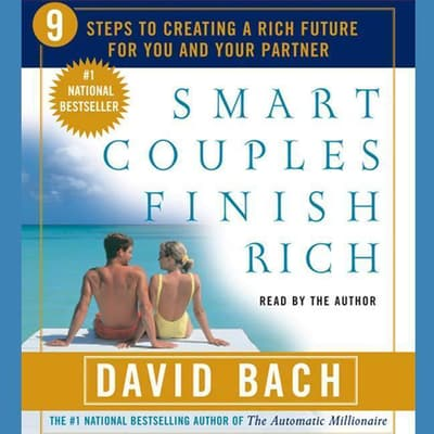 Smart Couples Finish Rich by David Bach audiobook