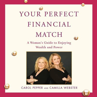 Your Perfect Financial Match by Carol Pepper audiobook