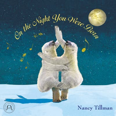 On the Night You Were Born by Nancy Tillman audiobook