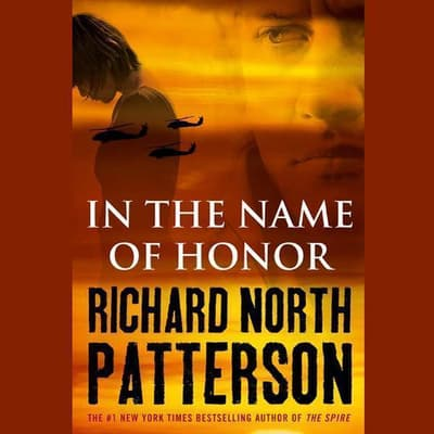 In the Name of Honor by Richard North Patterson audiobook