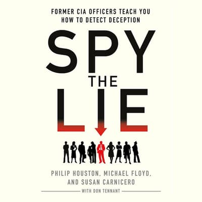 Spy the Lie by Philip Houston audiobook