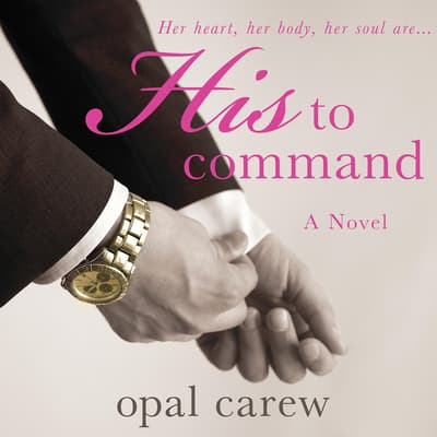 His to Command by Opal Carew audiobook