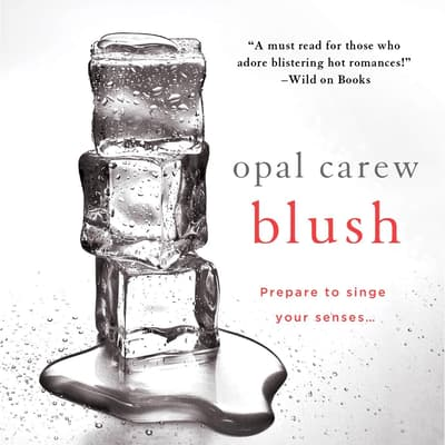 Blush by Opal Carew audiobook