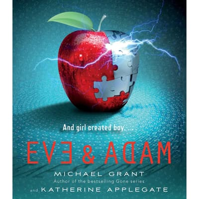 Eve and Adam by Michael Grant audiobook
