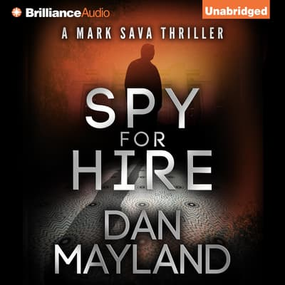 Spy for Hire by Dan Mayland audiobook