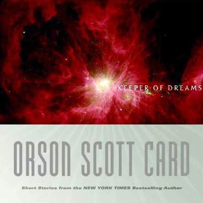 Keeper of Dreams, Volume 1 by Orson Scott Card audiobook