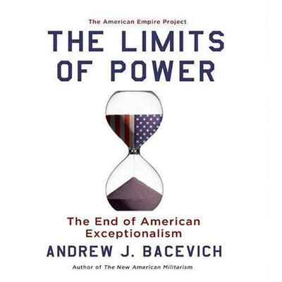 The Limits of Power by Andrew J. Bacevich audiobook
