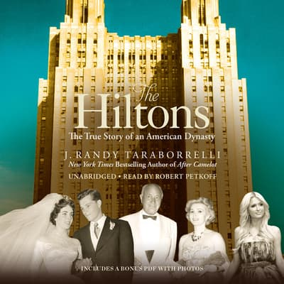 The Hiltons by J. Randy Taraborrelli audiobook