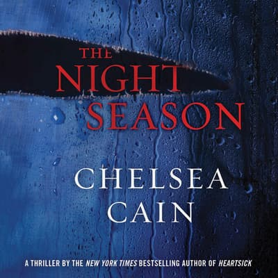 The Night Season by Chelsea Cain audiobook