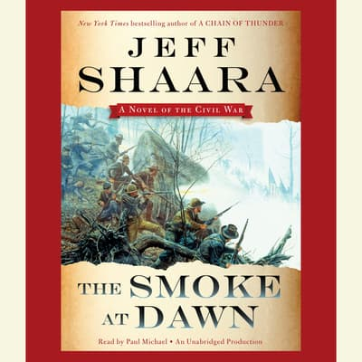 The Smoke at Dawn by Jeff Shaara audiobook