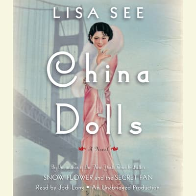 China Dolls by Lisa See audiobook