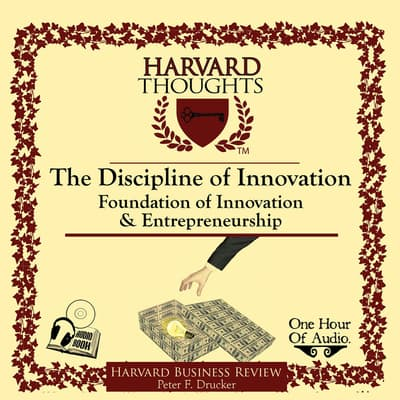 The Discipline of Innovation by Peter F. Drucker audiobook