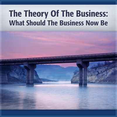 Theory of the Business by Peter F. Drucker audiobook