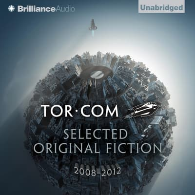 Tor.com: Selected Original Fiction, 2008–2012 by John Scalzi audiobook