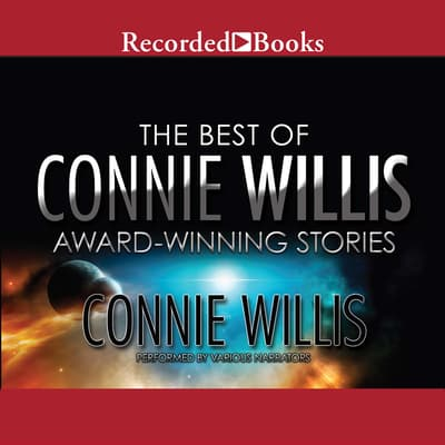 The Best of Connie Willis by Connie Willis audiobook
