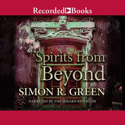Spirits From Beyond by Simon R. Green audiobook