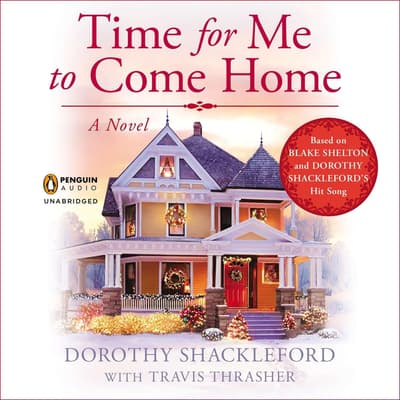 Time for Me to Come Home by Dorothy Shackleford audiobook