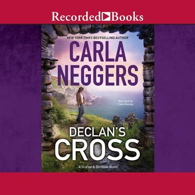 Declan's Cross by Carla Neggers audiobook