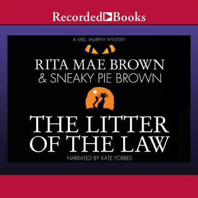 The Litter of the Law by Rita Mae Brown audiobook