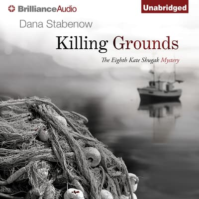 Killing Grounds by Dana Stabenow audiobook