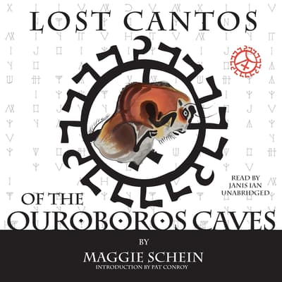 Lost Cantos of the Ouroboros Caves by Maggie Schein audiobook
