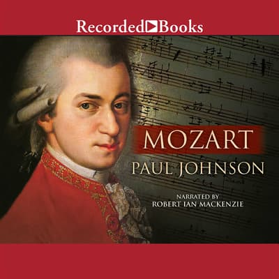 Mozart by Paul Johnson audiobook