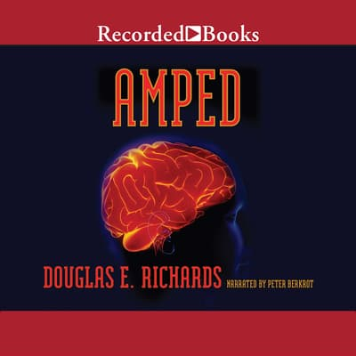 Amped by Douglas E. Richards audiobook