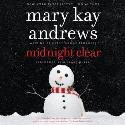 Midnight Clear by Mary Kay Andrews audiobook