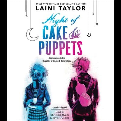 Night of Cake & Puppets by Laini Taylor audiobook