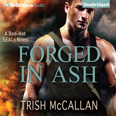 Forged in Ash by Trish McCallan audiobook