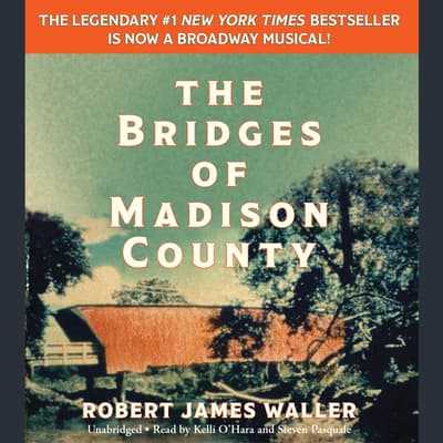The Bridges of Madison County by Robert James Waller audiobook