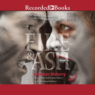 Fire & Ash by Jonathan Maberry audiobook